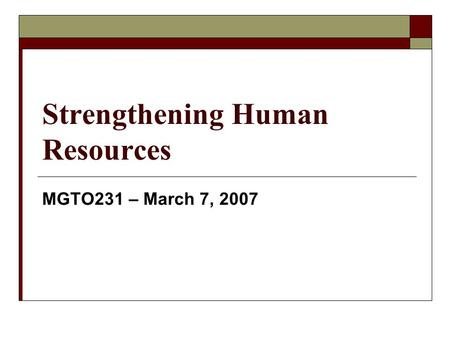 Strengthening Human Resources
