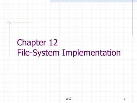 Chapter 12 File-System Implementation