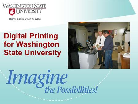 Digital Printing for Washington State University.