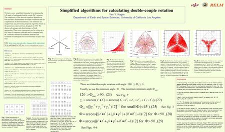Simplified algorithms for calculating double-couple rotation Yan Y. Kagan Department of Earth and Space Sciences, University of California Los Angeles.