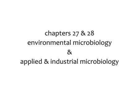 environmental microbiology & applied & industrial microbiology