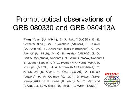Prompt optical observations of GRB 080330 and GRB 080413A.