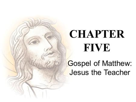 Gospel of Matthew: Jesus the Teacher