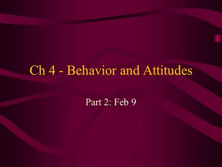 Ch 4 - Behavior and Attitudes Part 2: Feb 9. By day 2, guards were clearly 'into their roles'. Sadistic, cruel behaviors. Prisoners had become passive,