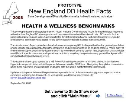 PROTOTYPE New England DD Health Facts State Developmental Disability Benchmarks for Health-related Indicators HEALTH & WELLNESS BENCHMARKS 2008 This prototype.