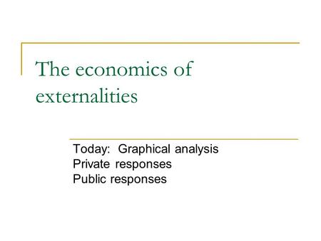 The economics of externalities