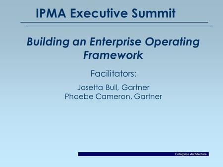 Building an Enterprise Operating Framework