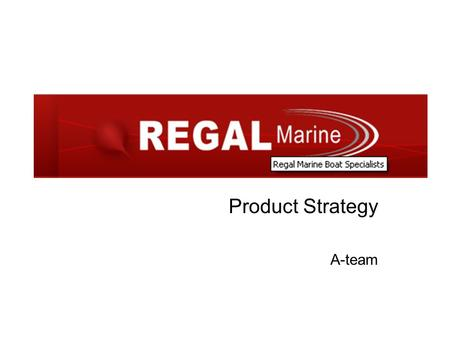 Product Strategy A-team