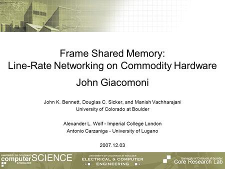 Frame Shared Memory: Line-Rate Networking on Commodity Hardware