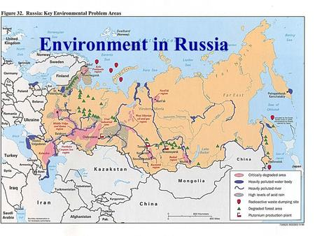 Environment in Russia. Environment in Central Asia.