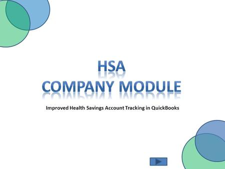 Improved Health Savings Account Tracking in QuickBooks.