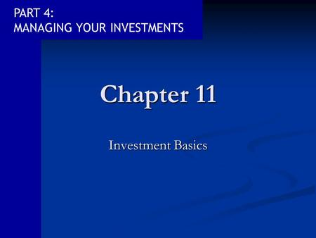 Chapter 11 Investment Basics.