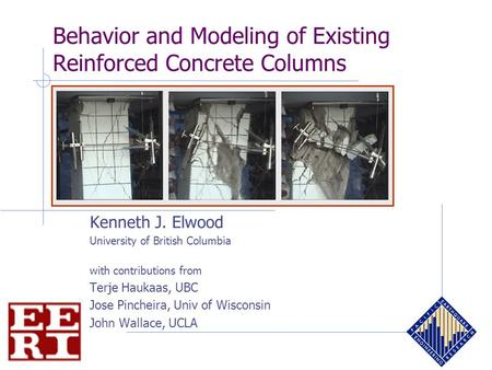 Behavior and Modeling of Existing Reinforced Concrete Columns