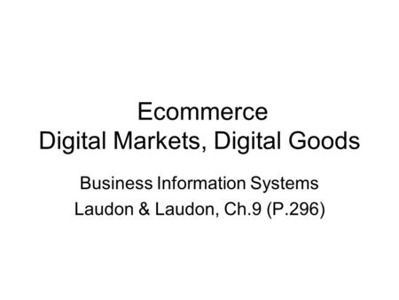 Ecommerce Digital Markets, Digital Goods