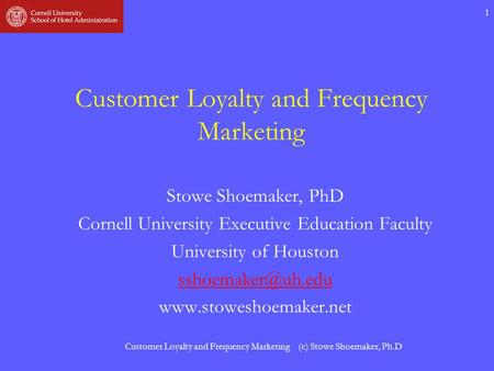 Customer Loyalty and Frequency <strong>Marketing</strong>