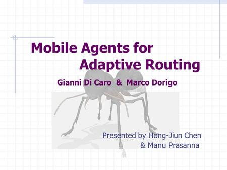 Antnet A Nature Inspired Routing Algorithm Ppt Video