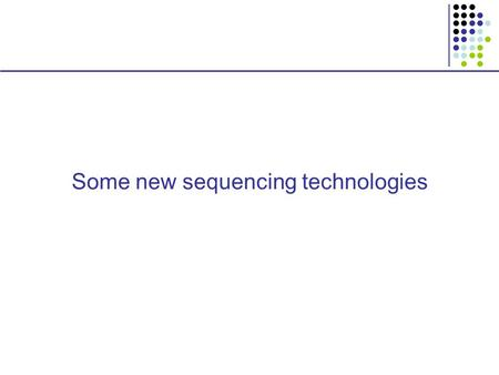 Some new sequencing technologies. Molecular Inversion Probes.