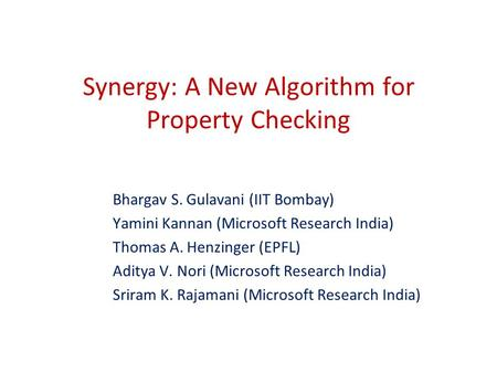Synergy: A New Algorithm for Property Checking