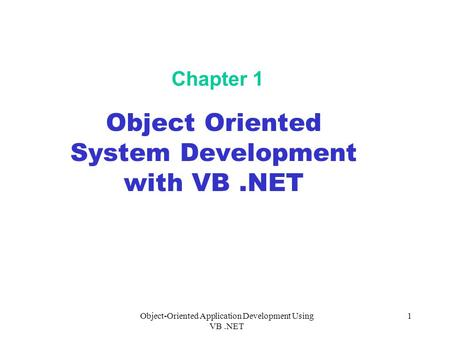 Object Oriented System Development with VB .NET