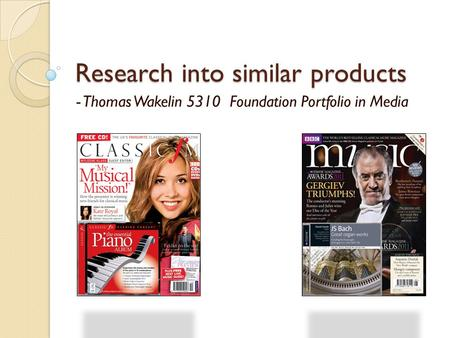 Research into similar products - Thomas Wakelin 5310 Foundation Portfolio in Media.