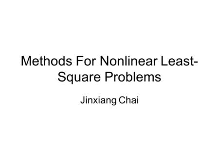 Methods For Nonlinear Least-Square Problems