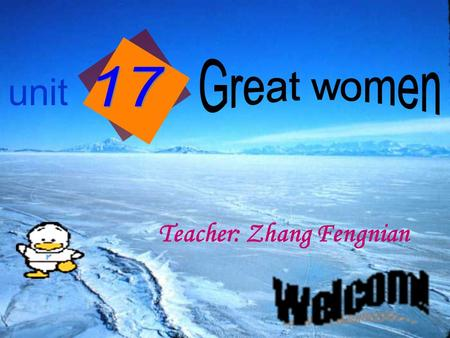 Unit Teacher: Zhang Fengnian. Polar bear Snow fox wolf Killer whale reindeer seal Rabbit.