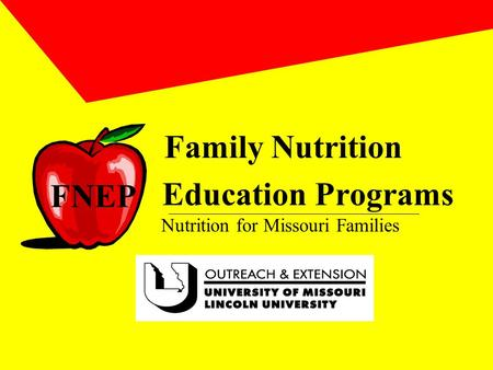 Family Nutrition Education Programs Nutrition for Missouri Families FNEP.