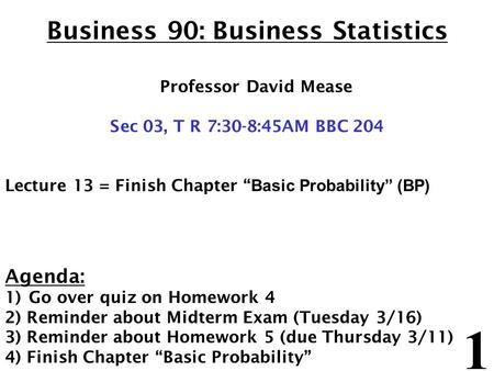 (Modern) History of Probability Lecture 4, MATH 210G.03, Spring 201