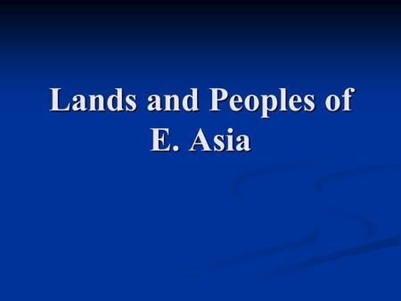 Lands and Peoples of E. Asia. Japan and Korea Japan – Yamaguchi Prefecture.