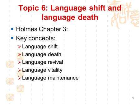 Topic 6: Language shift and language death