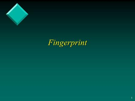 1 Fingerprint 2 Verifying set equality Verifying set equality v String Matching – Rabin-Karp Algorithm.