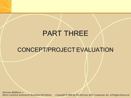 PART THREE CONCEPT/PROJECT EVALUATION