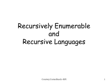 Recursively Enumerable and Recursive Languages