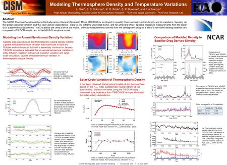 Modeling Thermosphere Density and Temperature Variations L. Qian 1, S. C. Solomon 1, R. G. Roble 1, B. R. Bowman 2, and F. A. Marcos 3 1 High Altitude.