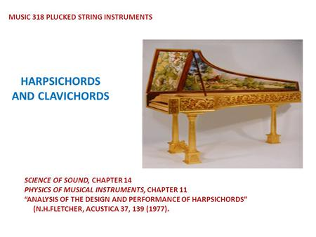 HARPSICHORDS AND CLAVICHORDS