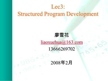 Lec3: Structured Program Development