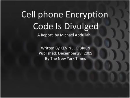Written By KEVIN J. O'BRIEN Published: December 28, 2009 By The New York Times A Report by Michael Abdullah.