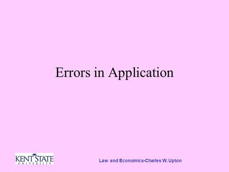Law and Economics-Charles W. Upton Errors in Application.
