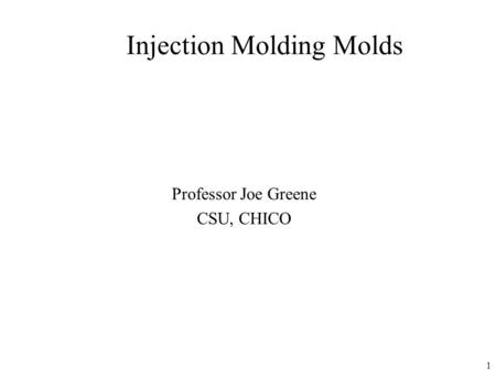 Injection Molding Molds