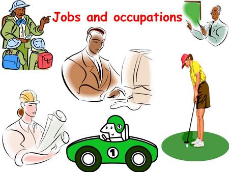 Jobs and occupations. nurse librarian lawyer dentist engineer computer programmer.