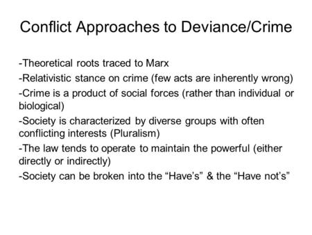 marxism crime and deviance essay Outline assess the marxist explanations for crime and deviance  marxist theories of crime are based on conflict they claim that society is divided by.