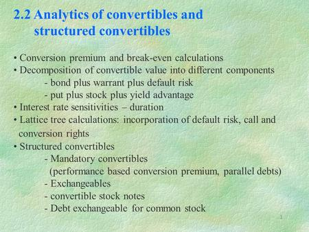 2.2 Analytics of convertibles and structured convertibles