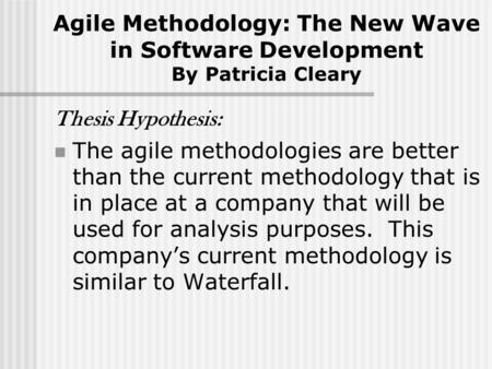 Thesis on agile software development methodologies
