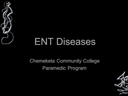 ENT Diseases Chemeketa Community College Paramedic Program Button.