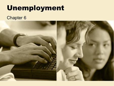 Unemployment Chapter 6. Unemployment The unemployment rate is the number of people who are willing and able to work but are not working.