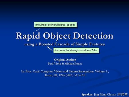 Rapid Object Detection using a Boosted Cascade of Simple Features