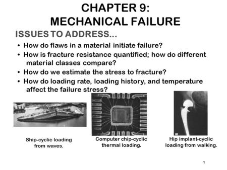 CHAPTER 9: MECHANICAL FAILURE