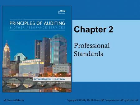 Professional Standards Chapter 2 McGraw-Hill/Irwin Copyright © 2010 by The McGraw-Hill Companies, Inc. All rights reserved.