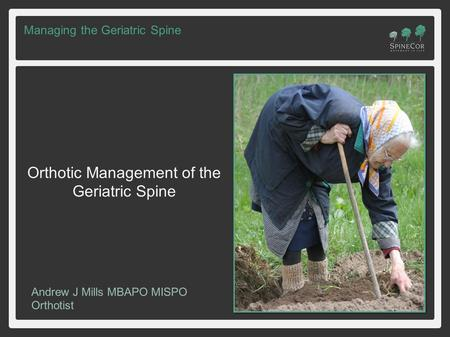 Orthotic Management of the Geriatric Spine