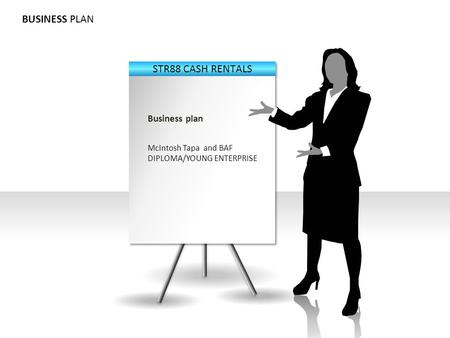 BUSINESS PLAN Business plan McIntosh Tapa and BAF DIPLOMA/YOUNG ENTERPRISE.